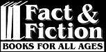 Fact & Fiction (Books For All Ages)